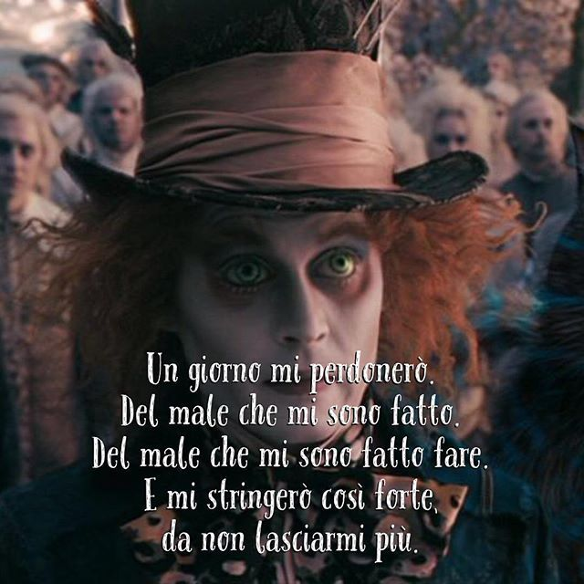 Un giorno mi perdonerò. Del male che mi sono fatto. Del male che mi sono fatto fare. Emi stringerò così forte, da non lasciarmi più. • # #cappellaiomatto #madhatter #madness #crazy #alice #wonderland #quote #comment #tweegram #life #love #tbt #true #nofilter #word #adorable #kiss #hugs #romance #forever #together #happiness #me #portrait #instalove #xoxo #smile #goodnight #oneday