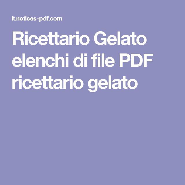 Ricettario Gelato elenchi di file PDF ricettario gelato