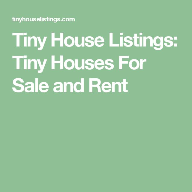 Tiny House Listings: Tiny Houses For Sale and Rent