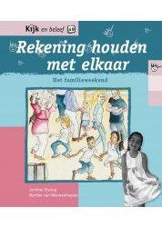 Kijk en beleef. Rekening houden met elkaar : het familieweekend - Staring, Jennine; van Nieuwenhuyzen, Martine
