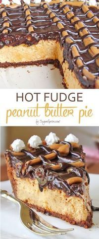Hot Fudge Peanut Butter Pie - It's decadent, and peanut buttery with a perfect Hot Fudge topping and is sure to satisfy your craving for something sweet!