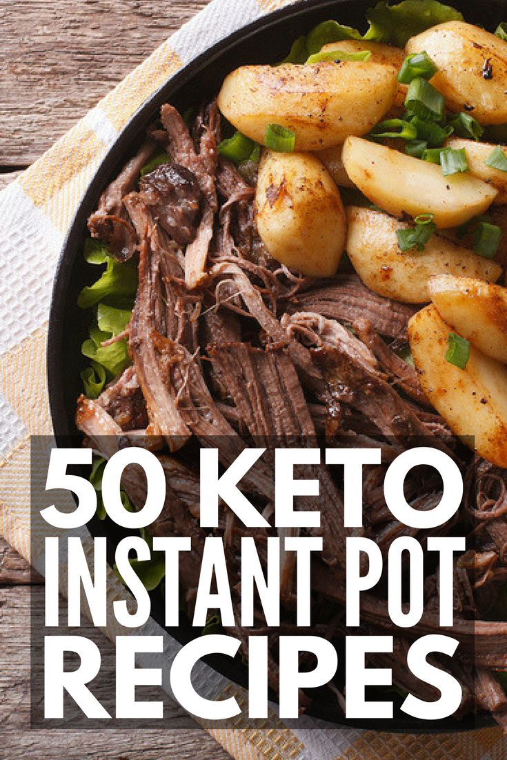 50 Keto Instant Pot Recipes for Weight Loss | Looking low carb, high fat keto diet recipes you can make in your instant pot? From chicken, beef, pork chops, and seafood options to gluten-free and vegetarian ideas, we're sharing 50 easy ketogenic diet meals to teach you how your electric pressure cooker can support your weight loss goals.