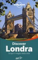 Discover Londra: scopri il meglio della città di Steve Fallon