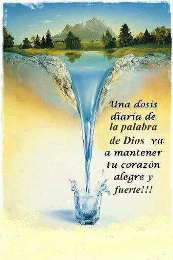 DIOS... A daily dose of God's Word will keep your heart happy and strong!!!