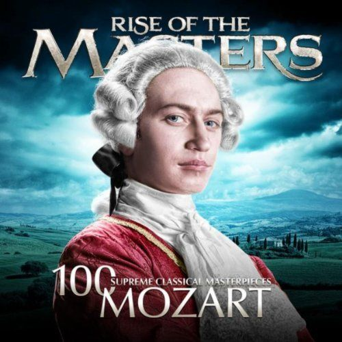 Mozart - 100 Supreme Classical Masterpieces: Rise of the Masters Various artists | Format: MP3 Music, http://www.amazon.com/dp/B005VZR2I2/ref=cm_sw_r_pi_dp_WAoqqb17KCX38