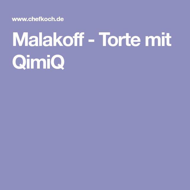 Malakoff - Torte mit QimiQ