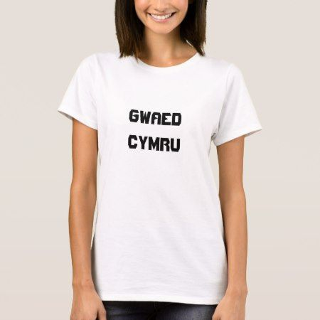 Gwaed Cymru, Welsh blood in Welsh T-Shirt - tap to personalize and get yours
