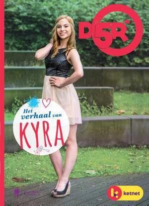 D5R: Het verhaal van Kyra