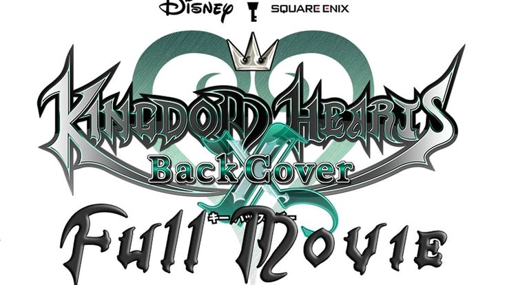 Kingdom Hearts 2.8 Final Chapter Prologue - X Back Cover Walkthrough HD ...