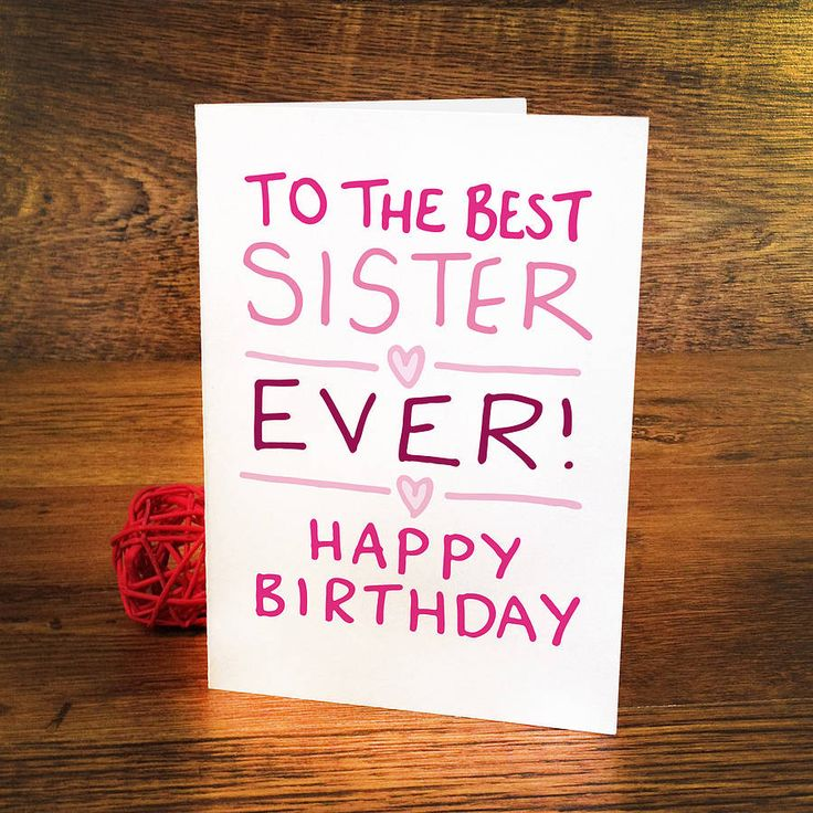 25 best ideas about Birthday cards for sister – Birthday Cards for Sister