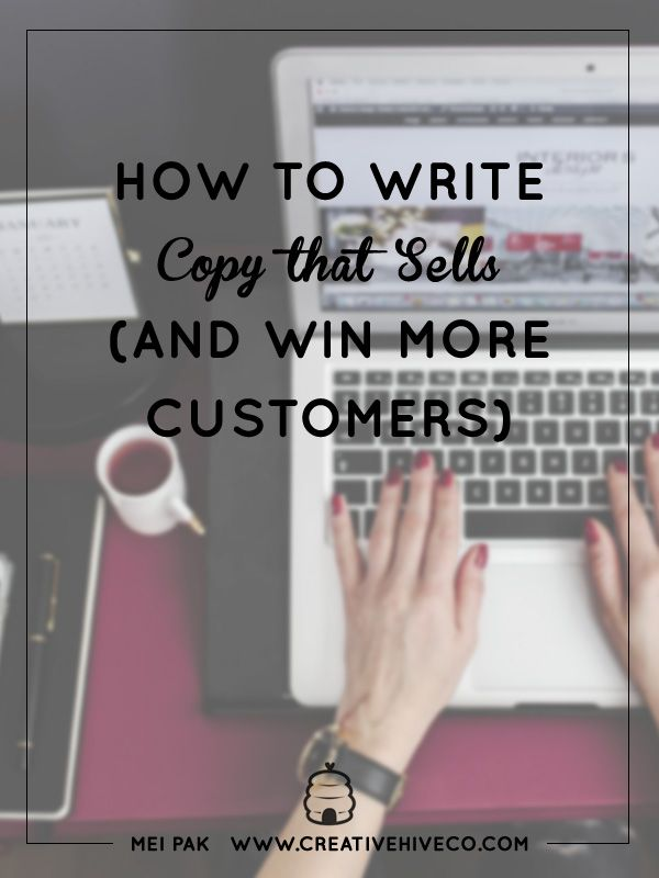 How to Write Copy That Sells (and Win More Customers) // Mei Pak - Creative Hive