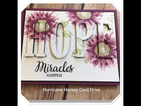 Stampin' Up! Painted Harvest, eclipse card, Hurricane Harvey Card Drive - YouTube
