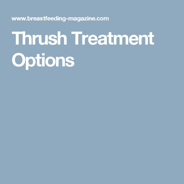 Thrush Treatment Options