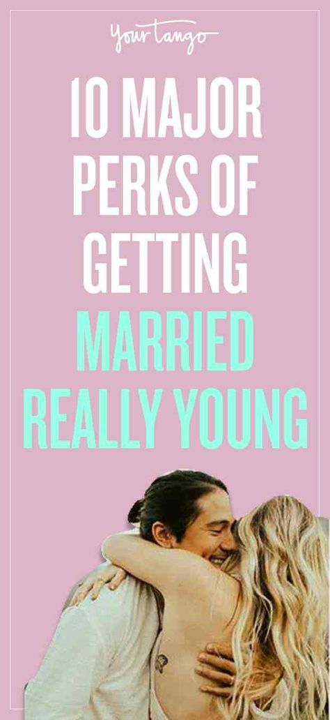 While many women dream of marriage in their late twenties, there are couples who tie the knot at a young age. But the benefits to getting married young include having less baggage, sharing milestones, and being happier overall.
