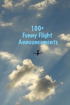100+ laugh out loud funny announcements heard on board commercial airline flights. Check it out here:- http://flightsandfrustration.com/100-flight-attendant-funny-announcements/ #funny #travel