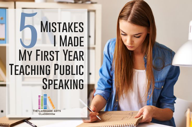5 Mistakes I Made the First Time I Taught Public Speaking: learn lessons from a (now) experience speech teacher.
