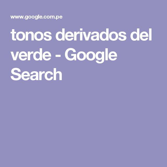 tonos derivados del verde - Google Search