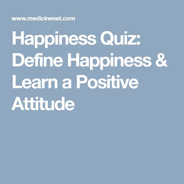 Happiness Quiz: Define Happiness & Learn a Positive Attitude