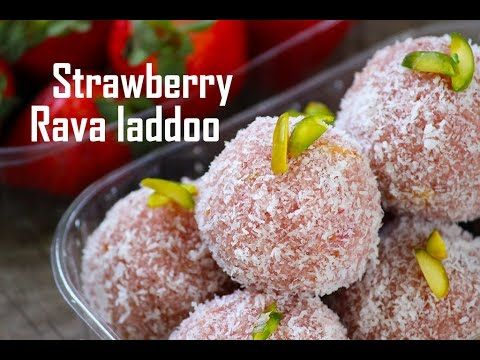 Strawberry Rava laddoo recipe - Suji/semolina laddu with strawberries - Foodvedam