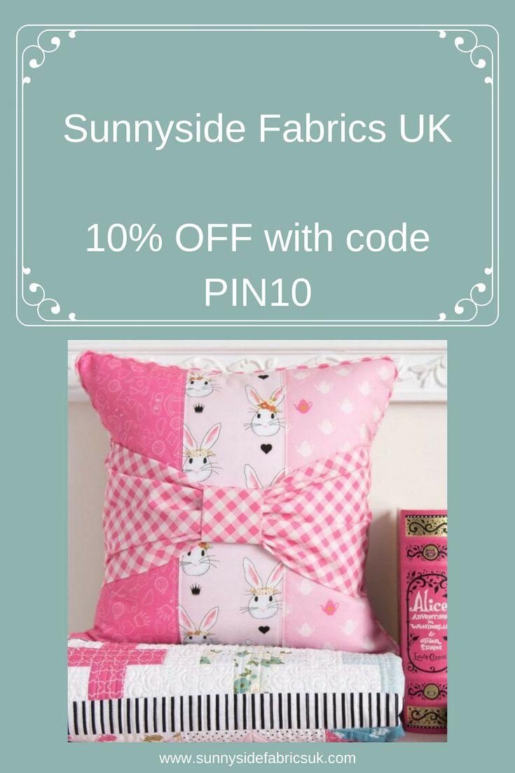 Get 10% OFF at Sunnyside Fabrics UK with our exclusive Pinterest Discount Code PIN10 www.sunnysidefabricsuk.com