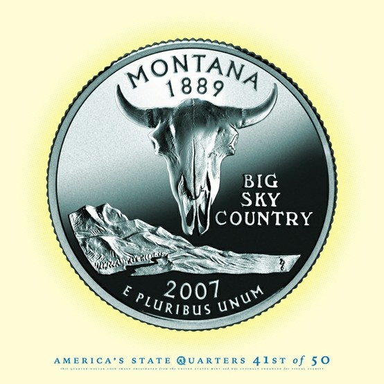 "MONTANA State Quarter, ""Big Sky Country"" - 41st state to gain Statehood in 1889."