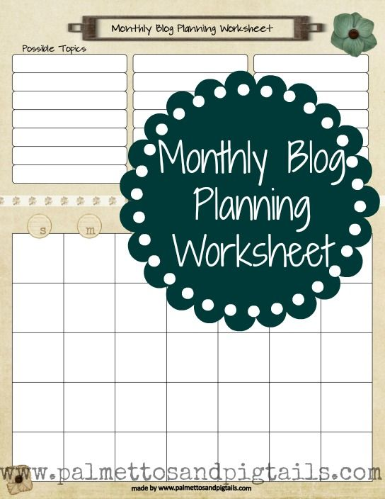 {House Manager} Monthly Blog Planning Worksheet from Palmettos and Pigtails