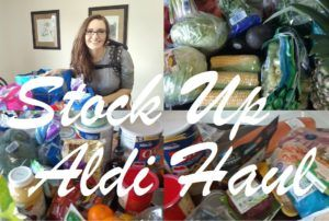HUGE ALDI HAUL STOCK UP FOR THE MONTH WITH PRICES! MARCH 2017 | ABeautifulHorizon.com