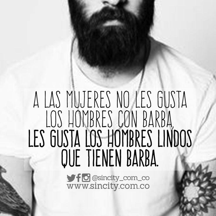 No se me confundan. #frases #frasessincity #sincity #barba #hombresconbarba #lindos #hombres #sexy #chicossincity
