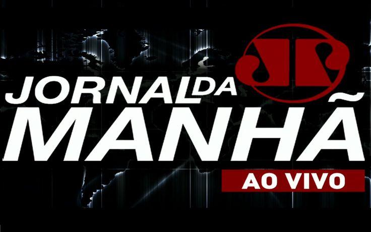 Canadauence TV: AO VIVO: Jornal da Manhã, Jovem Pan