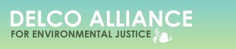 Delco Alliance for Environmental Justice