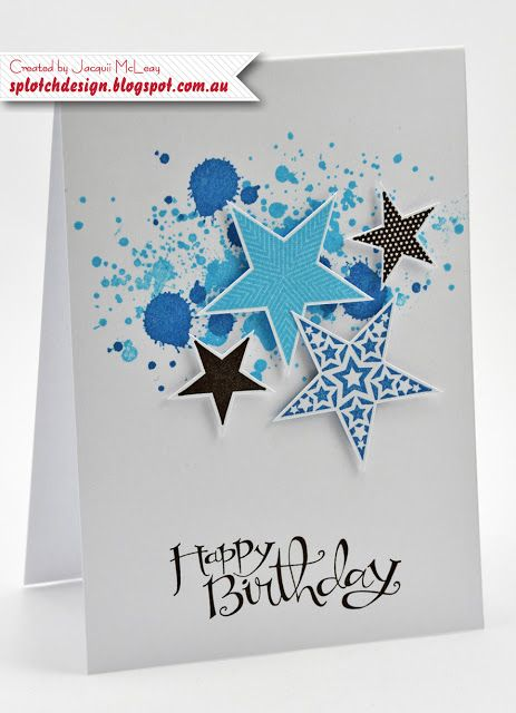 Splotch Design - Jacquii McLeay Independent Stampin' Up! Demonstrator: Boys Grunge Simply Stars Birthday Card