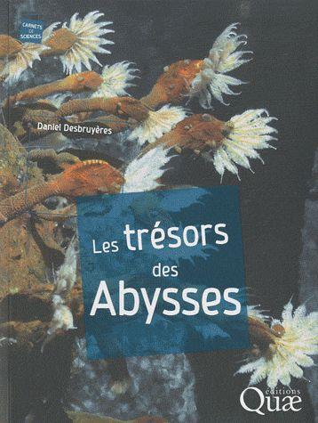 Cote BLP : F160-DES-T (2010) auteur Ifremer éditeur : http://www.quae.com/fr/r257-les-tresors-des-abysses.html