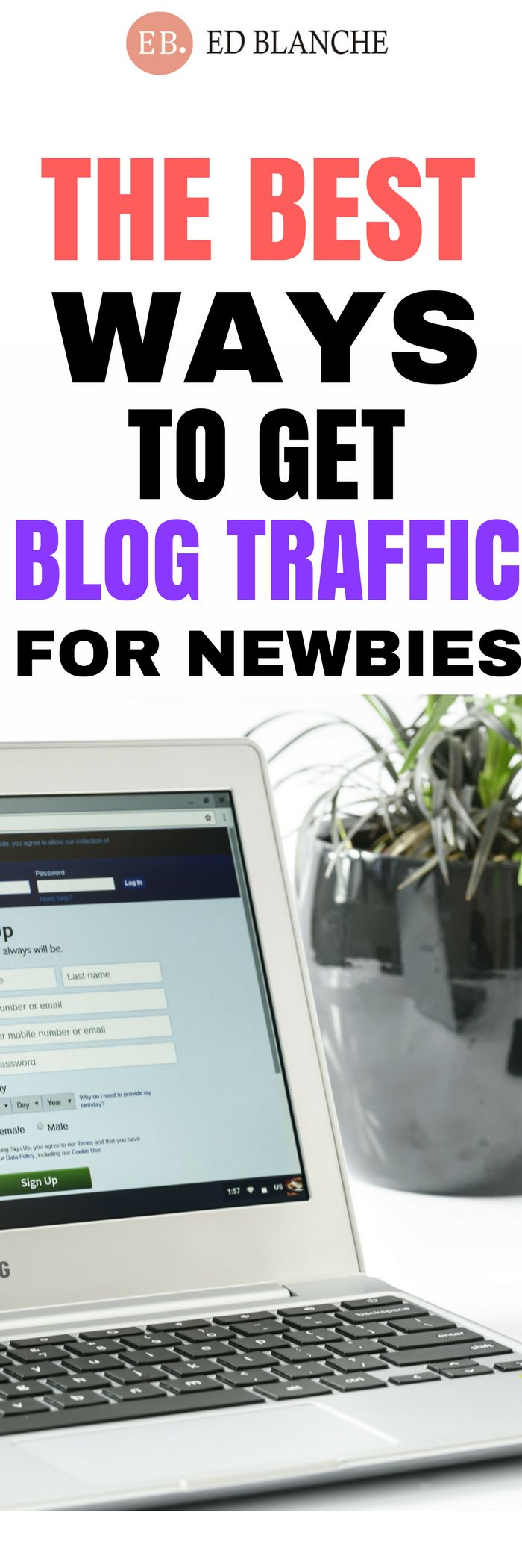 The Best Ways to Get Blog Traffic for Newbies