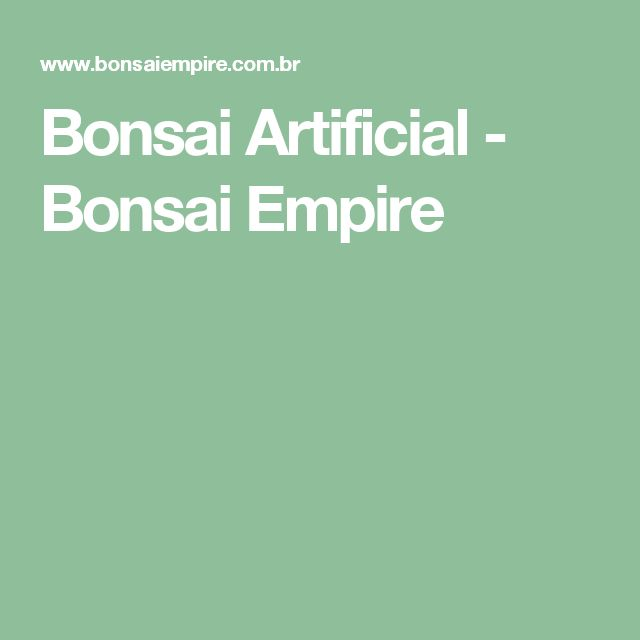 Bonsai Artificial - Bonsai Empire