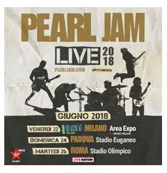 2018 - PEARL JAM, June 22 Milan; June 24 Padova; June 26 Rome; tickets are available in Vicenza at Media World, Palladio Shopping Center, or online at www.ticketone.it and www.geticket.it