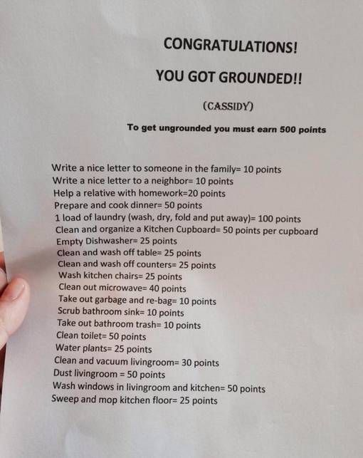 Child has to earn points to get ungrounded by doing chores, tasks or good deeds etc
