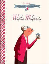 Wigilia Malgorzaty, India Desjardin - Wyd. Dwie Siostry