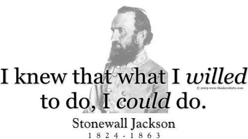 "stonewall jackson quotes | ThinkerShirts.com presents Stonewall Jackson and his famous quote ""I ..."