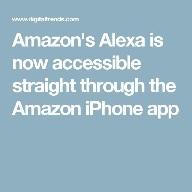 Amazon's Alexa is now accessible straight through the Amazon iPhone app