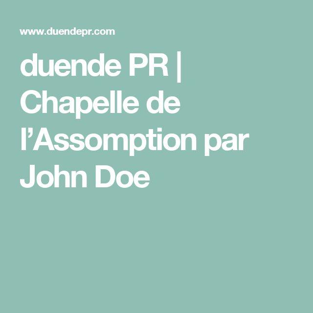 duende PR | Chapelle de l'Assomption par John Doe
