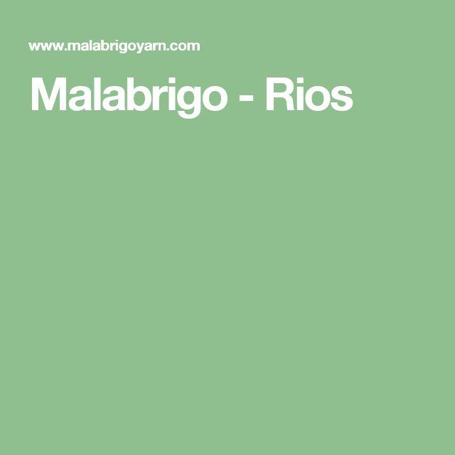 Malabrigo - Rios