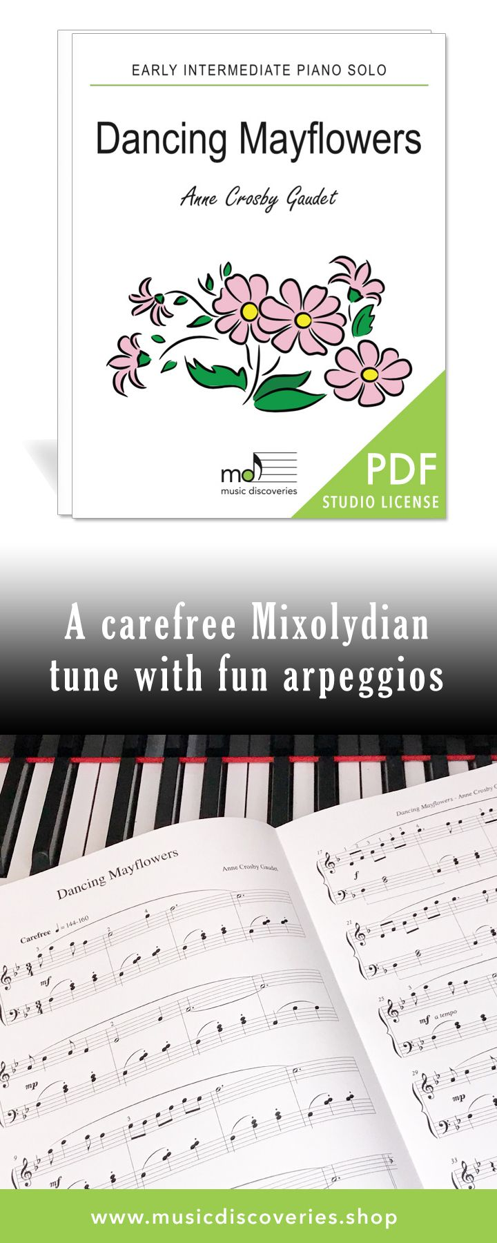Dancing Mayflowers lilts along in a carefree Mixolydian mode. It features a waltzing left hand pattern and syncopated right hand rhythm. Students also explore arpeggio patterns and triplets in this early intermediate piano solo. #piano #pianoteaching #sheetmusic
