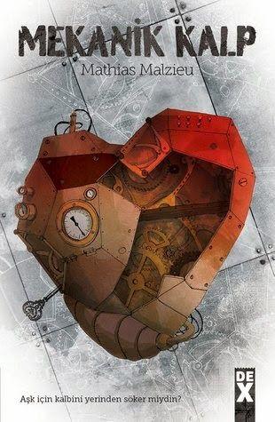 Kitap Yorumu: Mekanik Kalp || Mathias Malzieu ~ Kitab-ı Sevda