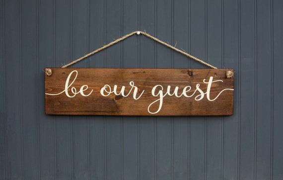 This Large Rustic Wood Sign That Says Be Our Guest Would Be The Perfect Addition To Your Guest