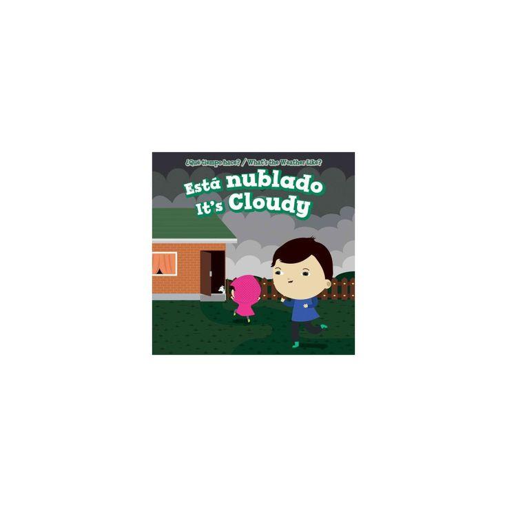 Está Nublado / It's Cloudy (Vol 0) (Bilingual) (Library) (Celeste Bishop)