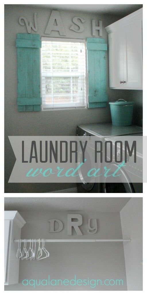 Love The Shutters At The Window. Add Some Flair To The Laundry Room With  Some Word Art.