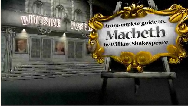 English literature: Macbeth plot, theme and character funny video great for revision on the BBC website