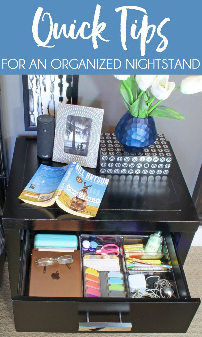 Quick Tips For Organized Nightstand Bedside Table Organization Dresser