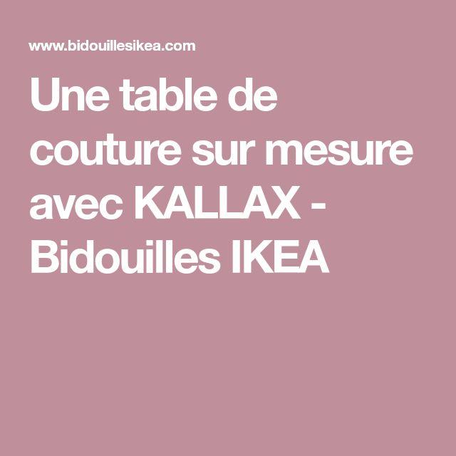 Une table de couture sur mesure avec KALLAX | Table de couture, Kallax et Bidouilles ikéa