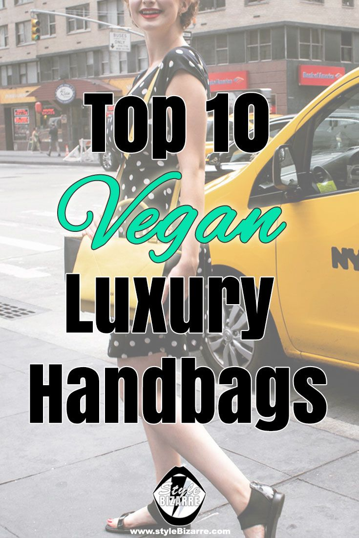 Find the perfect bag among these 10 vegan luxury handbags I shortlisted after a thorough research. <3 #veganfashion #veganleather #veganhandbags